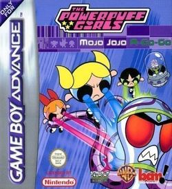 The Powerpuff Girls - Mojo JoJo A-Go-Go (GBA)